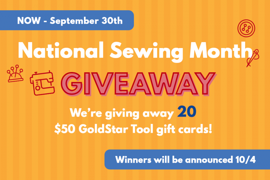 National Sewing Month Giveaway With GoldStar Tool!