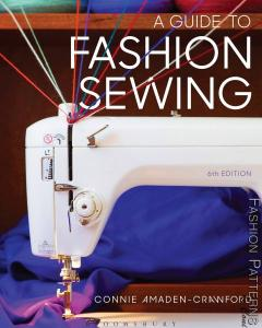 A Guide To Fashion Sewing, 6th Ed