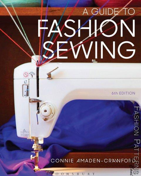 A Guide To Fashion Sewing 6th Ed